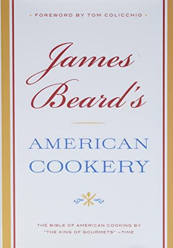 9780316098687: James Beard's American Cookery