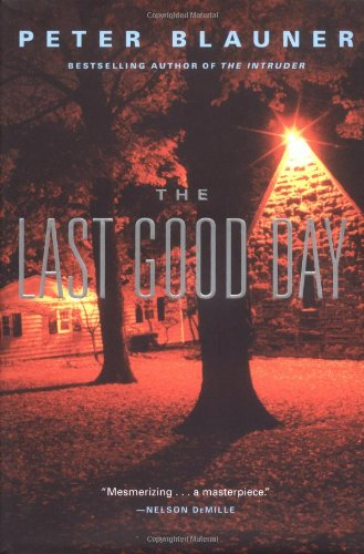 The Last Good Day: Blauner, Peter