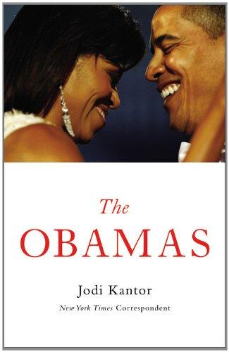 The Obamas: Kantor, Jodi