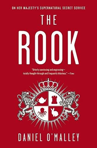 The Rook: A Novel: O'Malley, Daniel