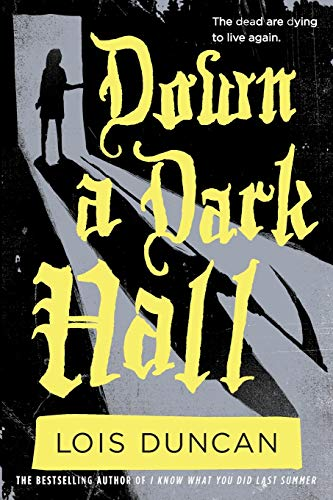 9780316098984: Down a Dark Hall (Lois Duncan Thrillers)