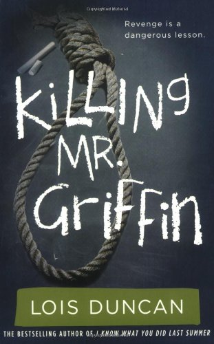 9780316099004: Killing Mr. Griffin (Lois Duncan Thrillers)