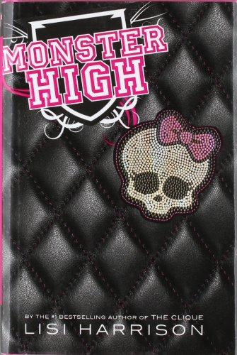 9780316099189: Monster High