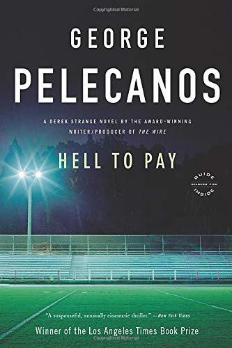9780316099356: Hell to Pay: A Derek Strange Novel (Derek Strange Novels)