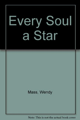 9780316099509: Every Soul a Star
