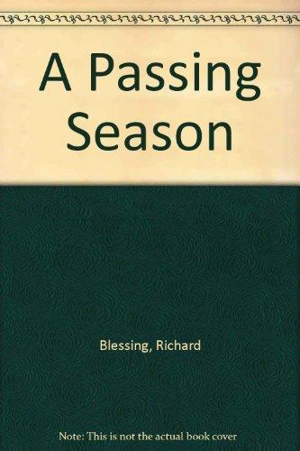 9780316099578: A Passing Season