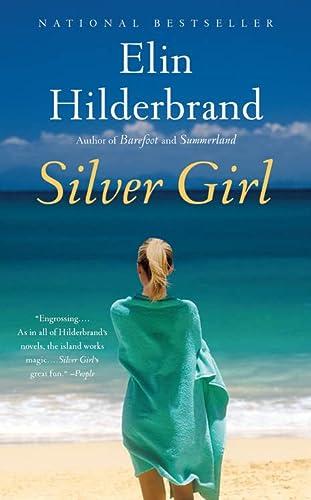 9780316099646: Silver Girl: A Novel