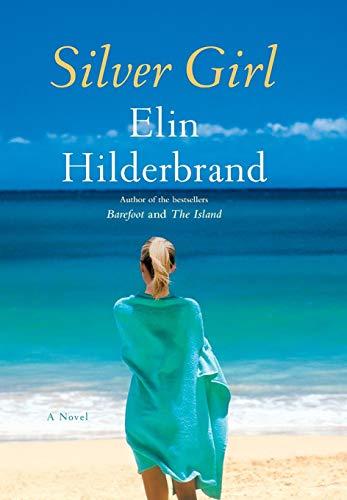 9780316099660: Silver Girl: A Novel