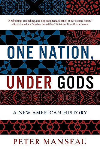 One Nation, Under Gods: A New American History (0316100013) by Peter Manseau
