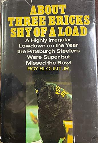 About Three Bricks Short of a Load: Blount, Roy Jr.