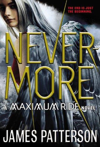 9780316101745: Nevermore: A Maximum Ride Novel
