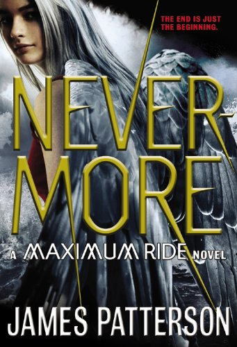 9780316101745: Nevermore: A Maximum Ride Novel