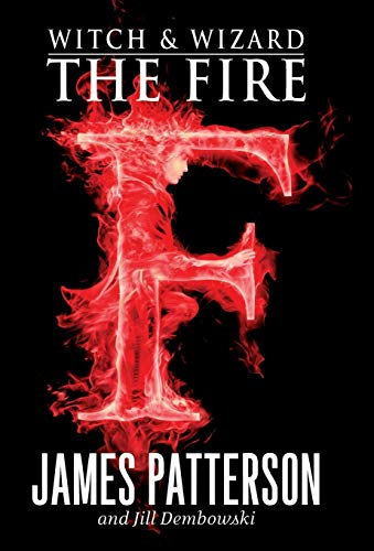 9780316101905: The Fire (Witch and Wizard, Book 3)