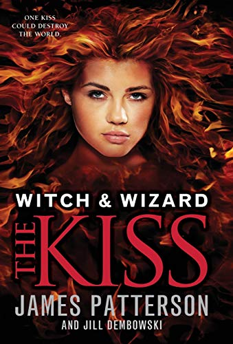 9780316101912: The Kiss (Witch & Wizard)