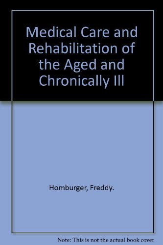 Medical Care and Rehabilitation of the Aged and Chronically Ill: Charles Bonner