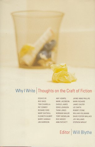 9780316102292: Why I Write: Thoughts on the Craft of Fiction