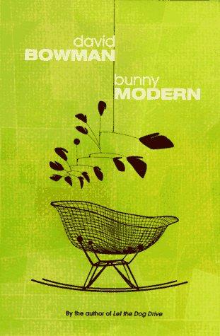 Bunny Modern: Bowman, David