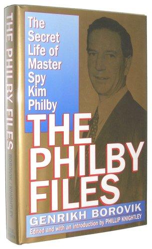 The Philby Files: The Secret Life of: Borovik, Genrikh
