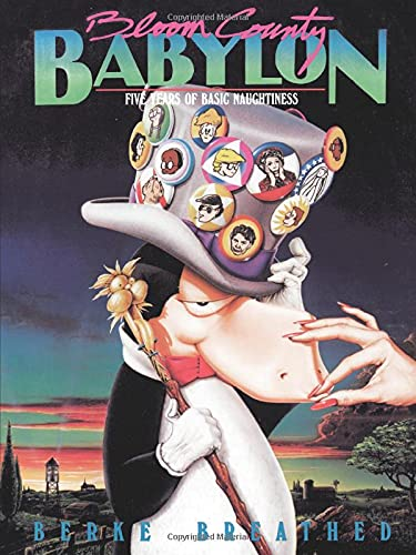 Bloom County Babylon: Five Years of Basic Naughtiness (SIGNED)