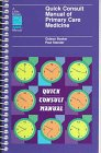 9780316103121: Quick Consult Manual of Primary Care Medicine (Little, Brown Spiral Manual)