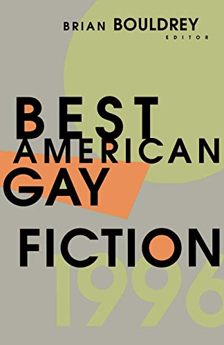 9780316103176: Best American Gay Fiction (The Best American Gay Fiction Series)