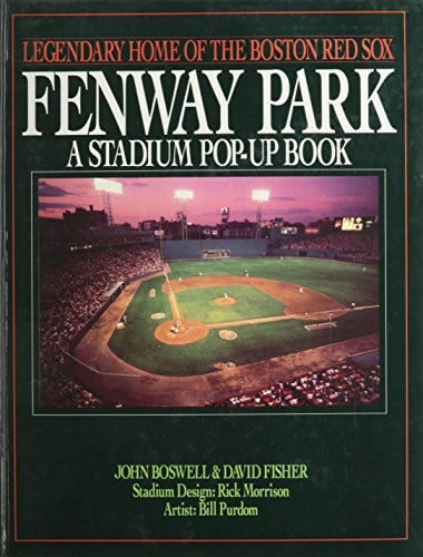 Fenway Park: A Stadium Pop-Up Book: Legendary Home Of The Boston Red Sox