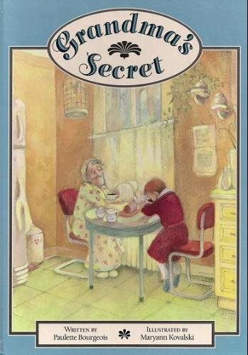 Grandma's Secret: Bourgeois, Paulette