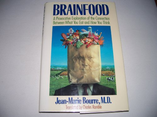 9780316103626: Brainfood: A Provocative Exploration of the Connection Between What You Eat and How You Think