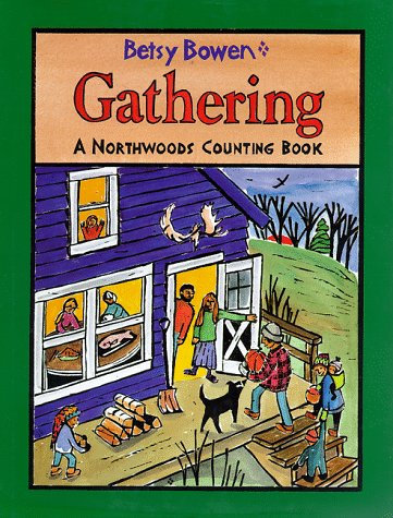 9780316103718: Gathering: A Northwoods Counting Book