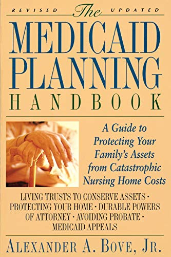 9780316103749: The Medicaid Planning Handbook: A Guide to Protecting Your Family's Assets From Catastrophic Nursing Home Costs