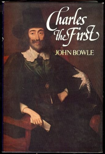 Charles the First: Bowle, John
