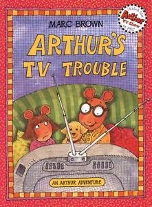 9780316104524: ARTHUR'S TV TROUBLE an author adventure