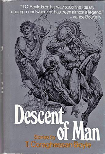 Descent of Man: Boyle, T. Coraghessan