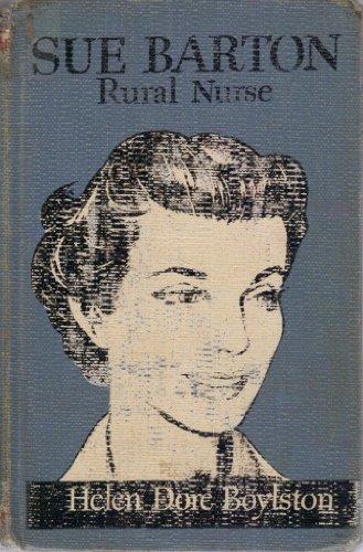 Sue Barton, Rural Nurse Boylston, H.D.