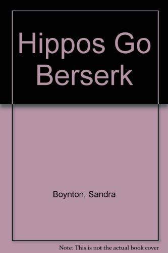 9780316104883: Hippos Go Berserk