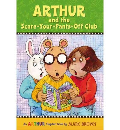 9780316104968: Arthur and the Scare-Your-Pants-Off Club