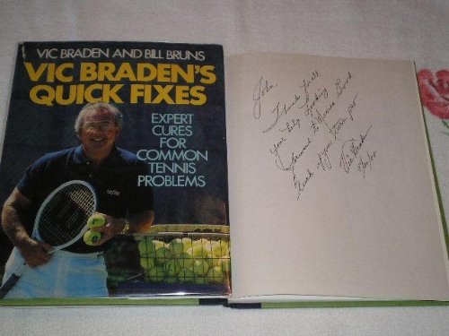 9780316105149: Vic Braden's Quick Fixes: Expert Cares for Common Tennis Problems (Sports Illustrated Book)