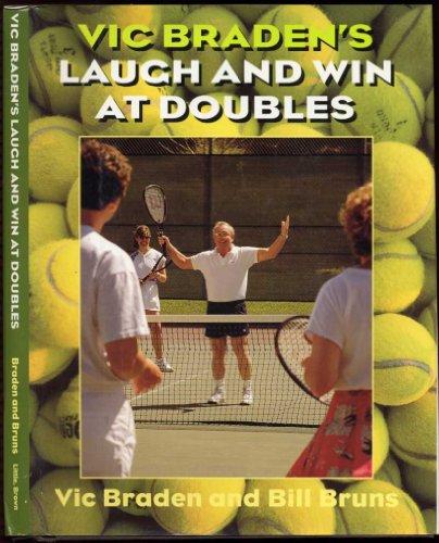 Vic Braden's Laugh and Win at Doubles: Braden, Vic; Bruns, Bill