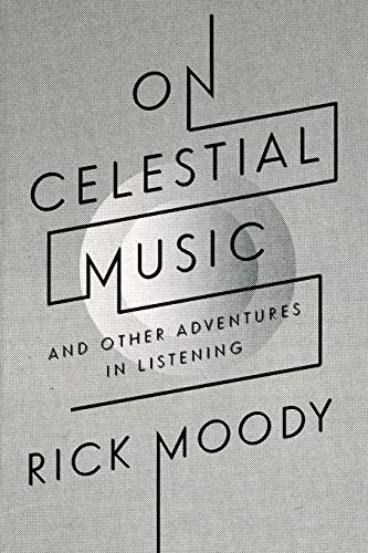 9780316105217: On Celestial Music: And Other Adventures in Listening