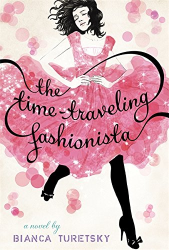 The Time-Traveling Fashionista 9780316105422 What if a beautiful vintage dress could take you back in time? Louise Lambert has always dreamed of movie starlets and exquisite gowns a