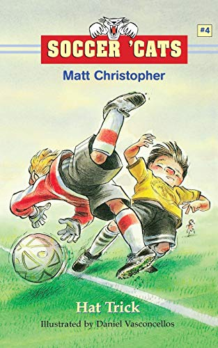 9780316105859: Soccer 'Cats #4: Hat Trick (Soccer Cats (Paperback))