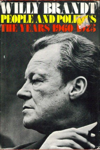 9780316106405: People and politics: The years 1960-1975