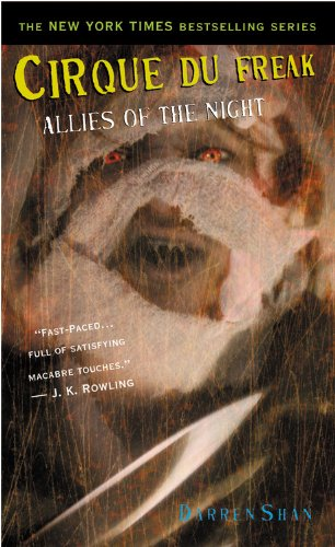 9780316106535: Cirque du Freak: Allies of the Night (The Saga of Darren Shan)