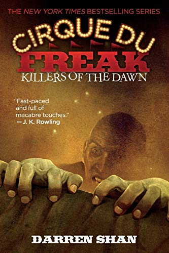 9780316106542: Cirque Du Freak #9: Killers of the Dawn: Book 9 in the Saga of Darren Shan