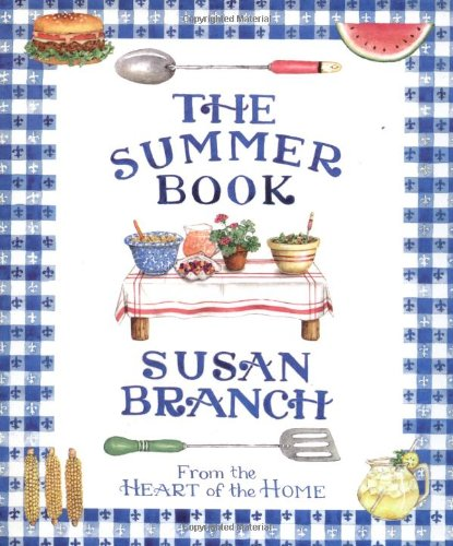 9780316106665: The Summer Book from the Heart of the Home