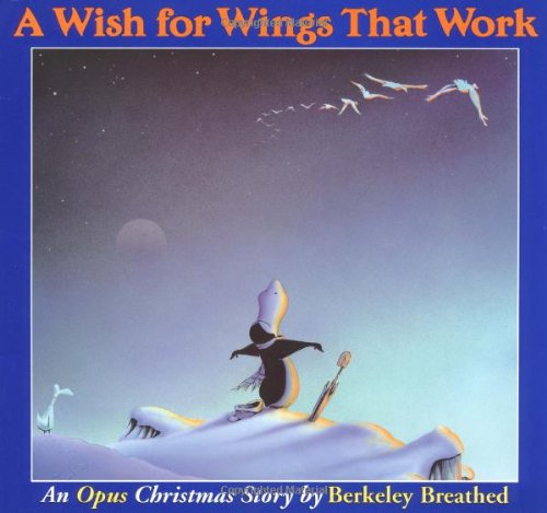 9780316106917: A Wish for Wings That Work: An Opus Christmas Story