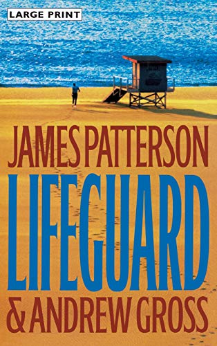 9780316106955: [Large Print Edition] Lifeguard by James Patterson & Andrew Cross