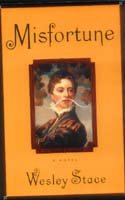 9780316107006: Misfortune: A Novel