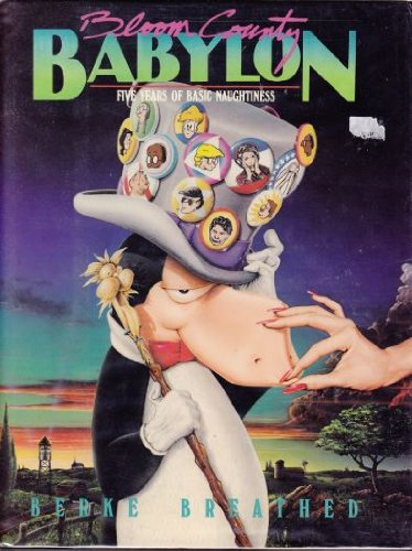 9780316107242: Bloom County Babylon: Five Years of Basic Naughtiness