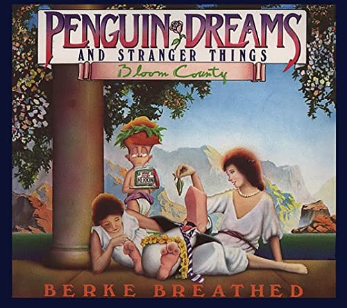 9780316107259: Penguin Dreams and Stranger Things (A Bloom County Book)